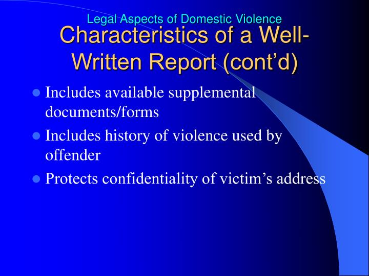 Characteristics of a Well-Written Report (cont'd)