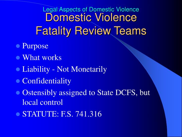 Domestic Violence               Fatality Review Teams