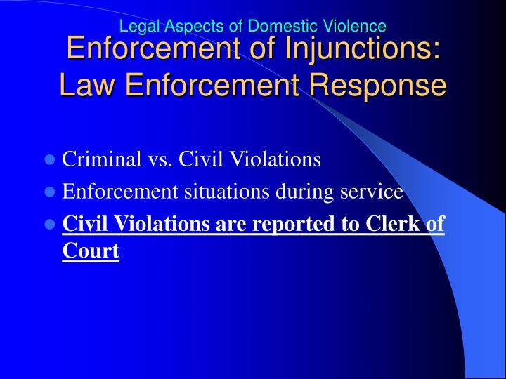 Enforcement of Injunctions: Law Enforcement Response