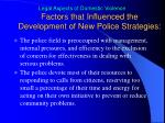 factors that influenced the development of new police strategies