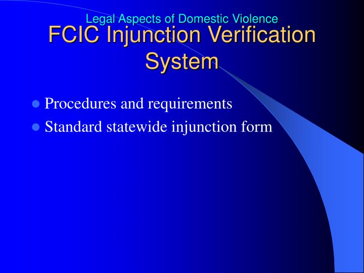 FCIC Injunction Verification System