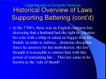 historical overview of laws supporting battering cont d