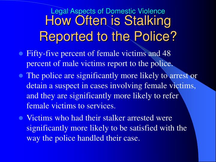 How Often is Stalking Reported to the Police?