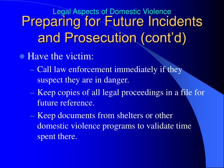 Preparing for Future Incidents and Prosecution (cont'd)