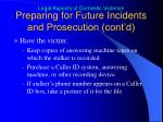 preparing for future incidents and prosecution cont d1