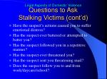questions to ask stalking victims cont d1
