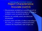 report characteristics accurate cont d