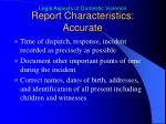 report characteristics accurate