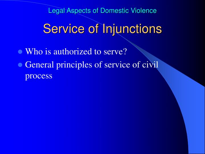 Service of Injunctions