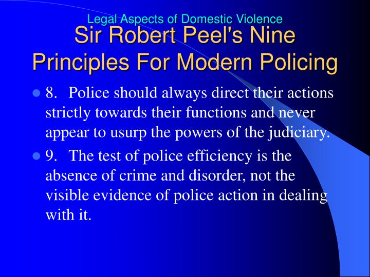 Sir Robert Peel's Nine Principles For Modern Policing