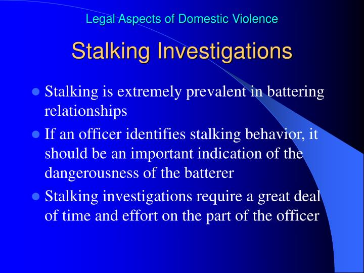 Stalking Investigations