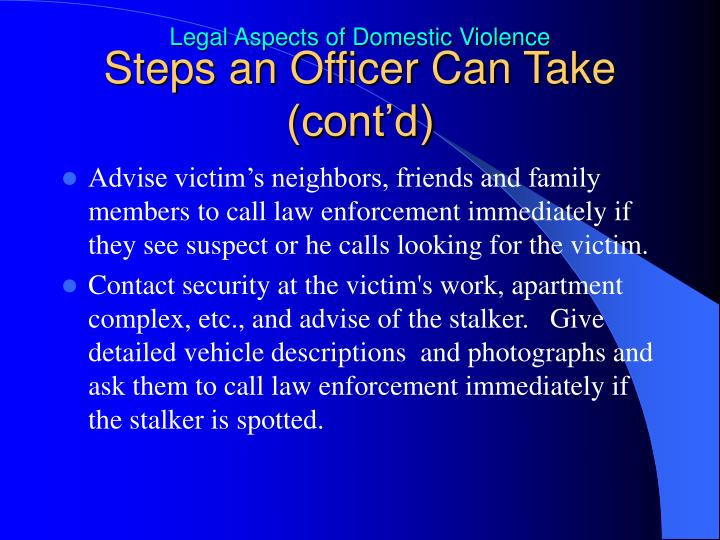 Steps an Officer Can Take (cont'd)
