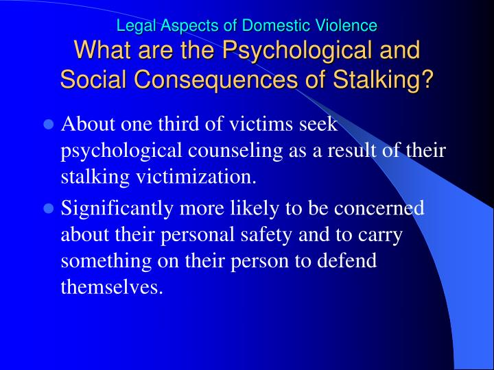 What are the Psychological and Social Consequences of Stalking?