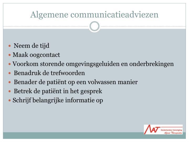 Algemene communicatieadviezen