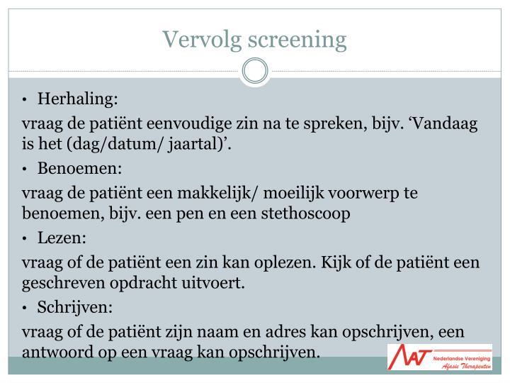 Vervolg screening