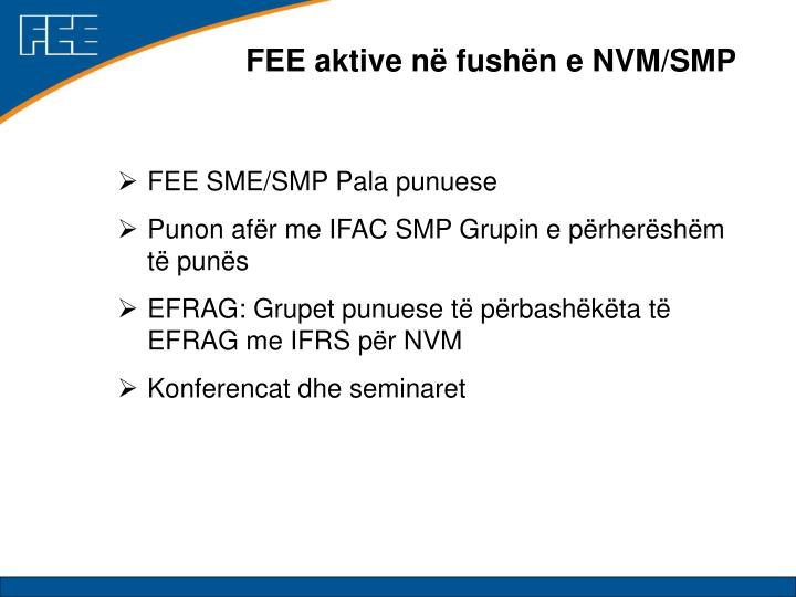 FEE aktive në fushën e NVM/SMP