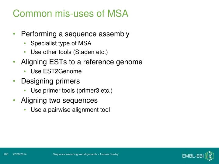 Common mis-uses of MSA