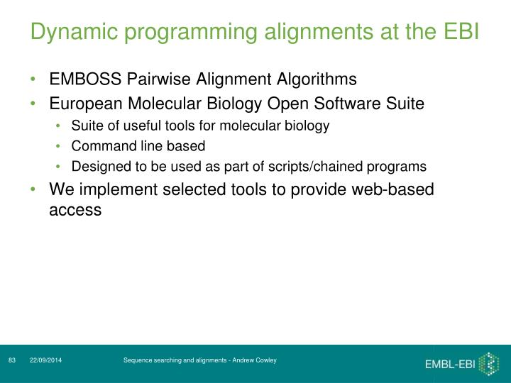 Dynamic programming alignments at the EBI