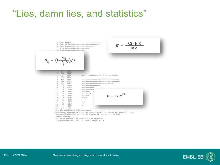 """""""Lies, damn lies, and statistics"""""""