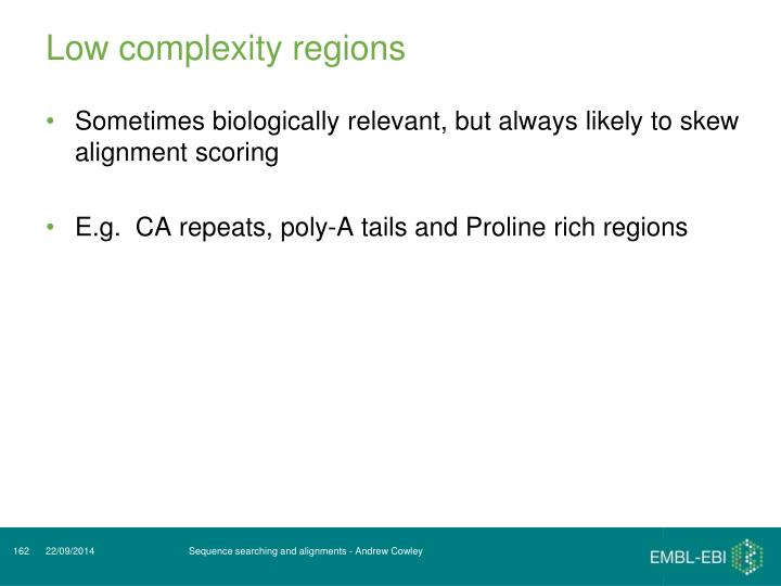 Low complexity regions