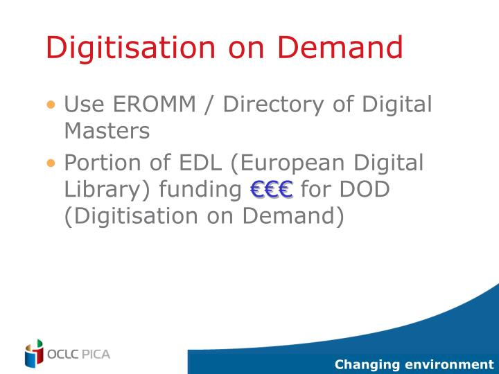 Digitisation on Demand