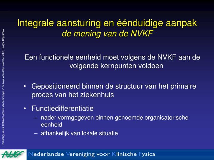 Integrale aansturing en éénduidige aanpak