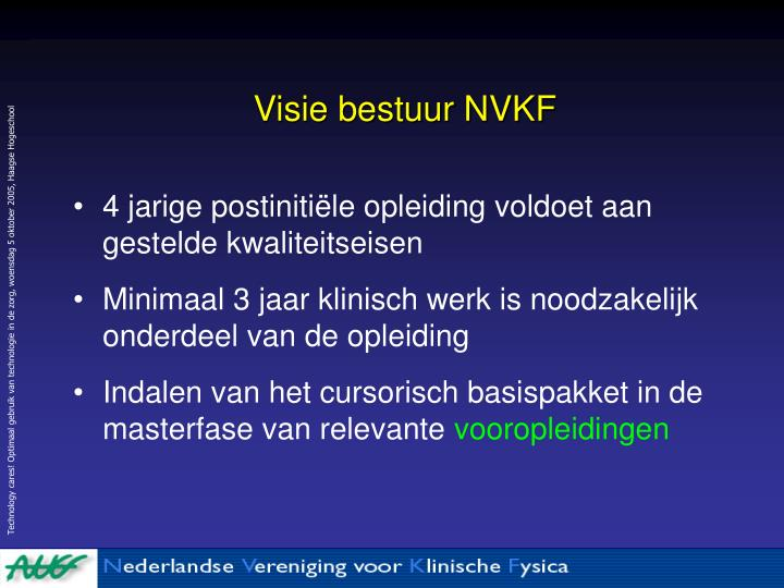 Visie bestuur NVKF