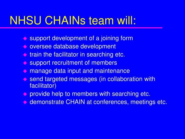 NHSU CHAINs team will: