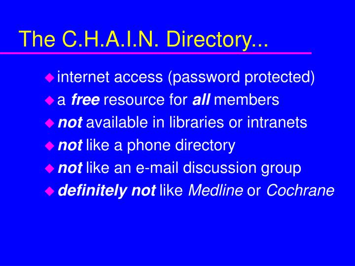 The C.H.A.I.N. Directory...