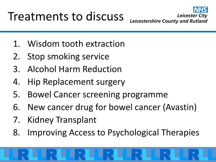 Treatments to discuss