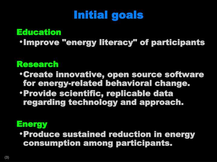 Initial goals