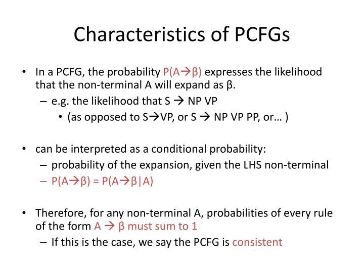 Characteristics of PCFGs