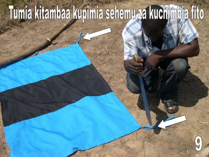 Tumia kitambaa kupimia sehemu za kuchimbia fito