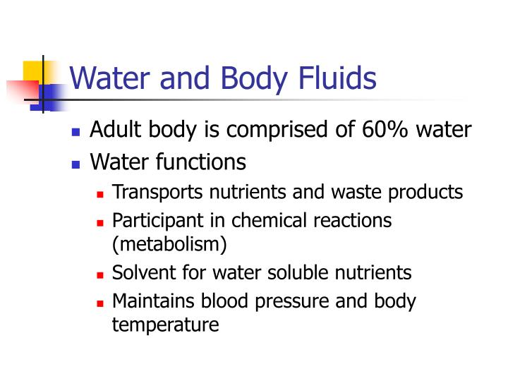 Water and Body Fluids