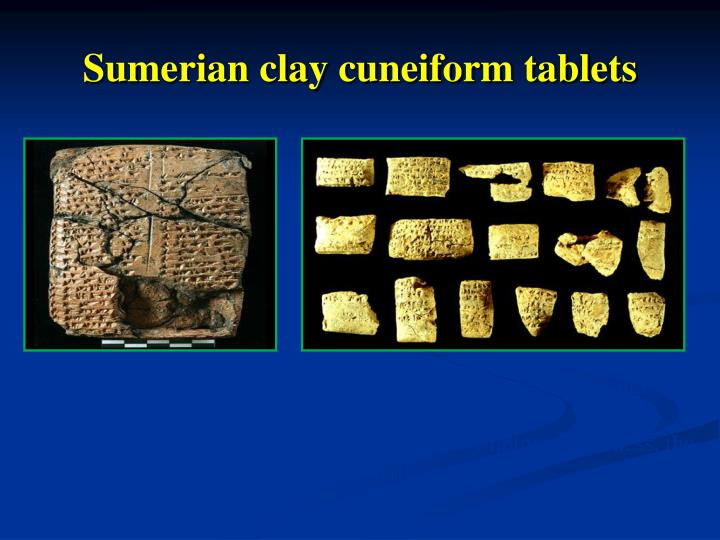 Sumerian clay cuneiform tablets