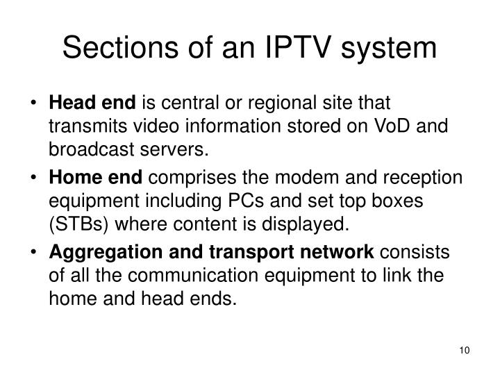 Sections of an IPTV system