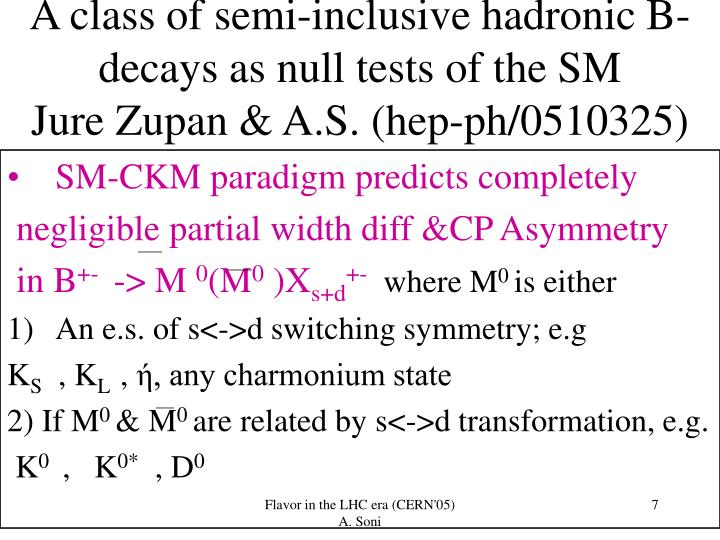 A class of semi-inclusive hadronic B-decays as null tests of the SM