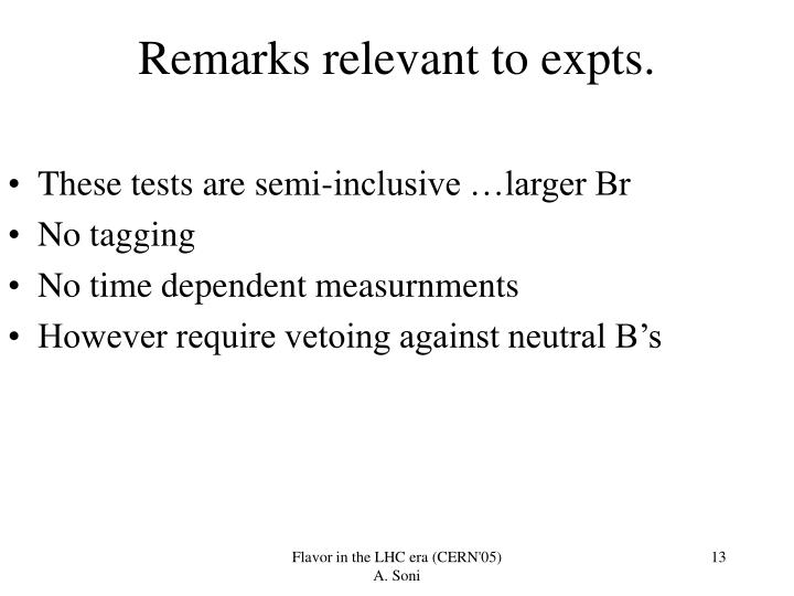Remarks relevant to expts.