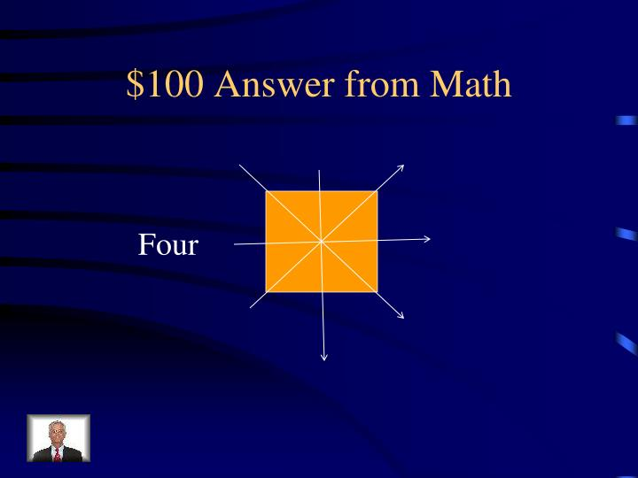 $100 Answer from Math