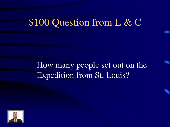 $100 Question from L & C