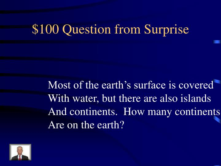 $100 Question from Surprise