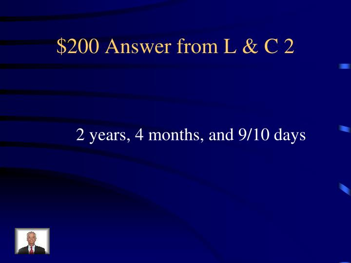 $200 Answer from L & C 2