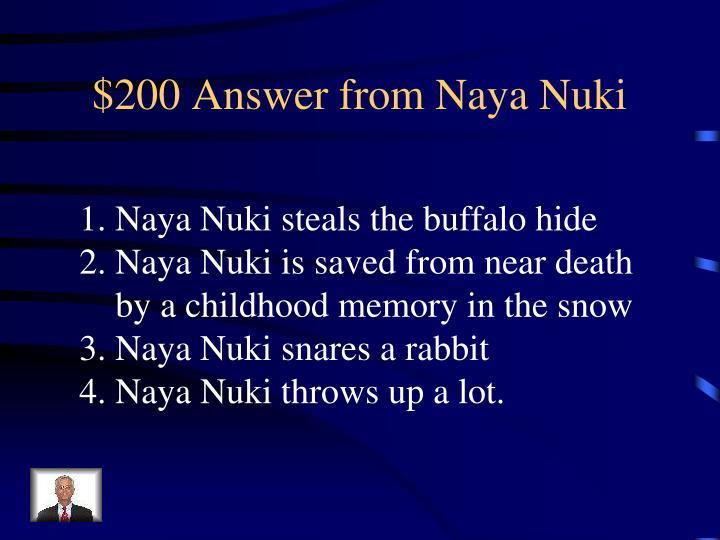 $200 Answer from Naya Nuki