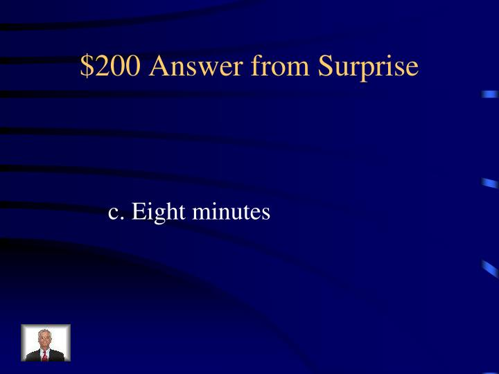 $200 Answer from Surprise