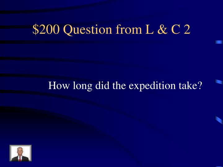 $200 Question from L & C 2