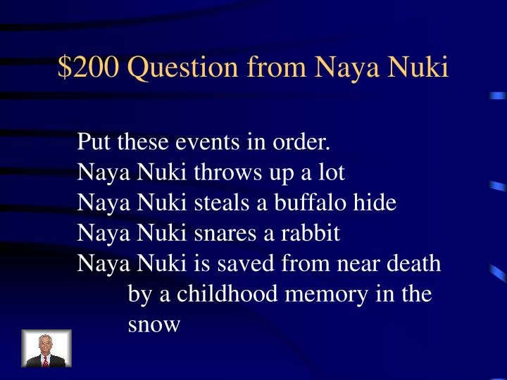 $200 Question from Naya Nuki