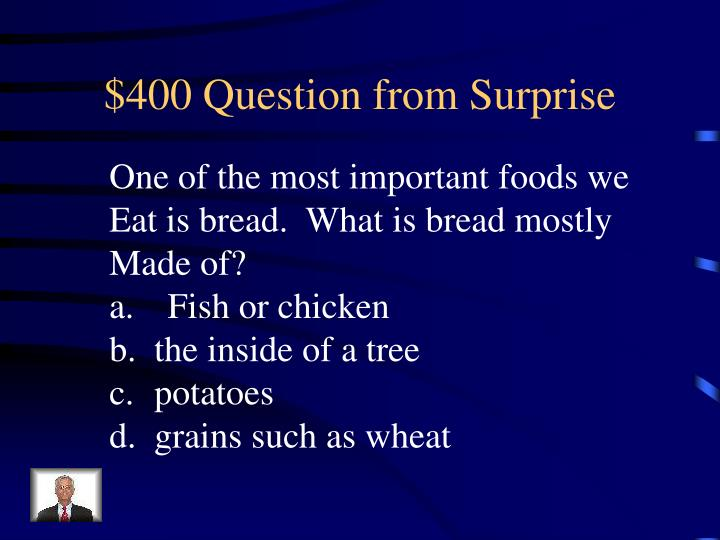 $400 Question from Surprise
