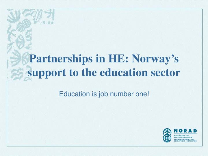 Partnerships in he norway s support to the education sector
