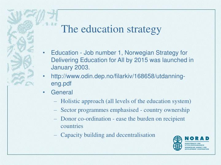 The education strategy