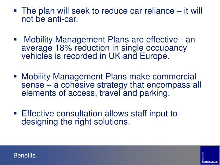 The plan will seek to reduce car reliance – it will not be anti-car.